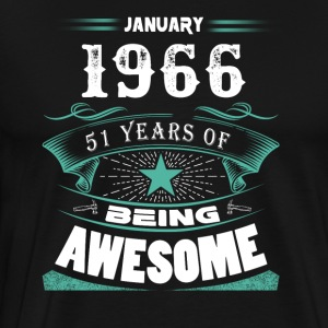 January 1966 - 51 years of being awesome (v.2017) - Men's Premium T-Shirt