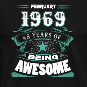 February 1969 - 48 years of being awesome (v.2017) - Men's Premium T-Shirt