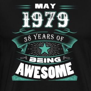 May 1979 - 38 years of being awesome - Men's Premium T-Shirt