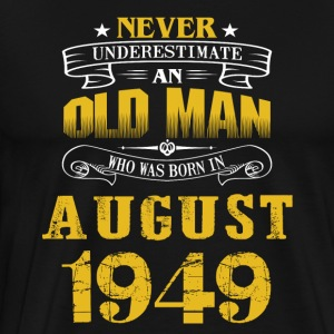 An Old Man Who Was Born In August 1949 - Men's Premium T-Shirt