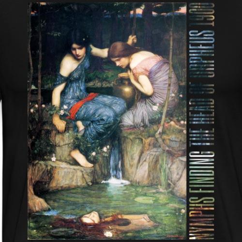 Nymphs Finding the Head of Orpheus 1900 - Men's Premium T-Shirt