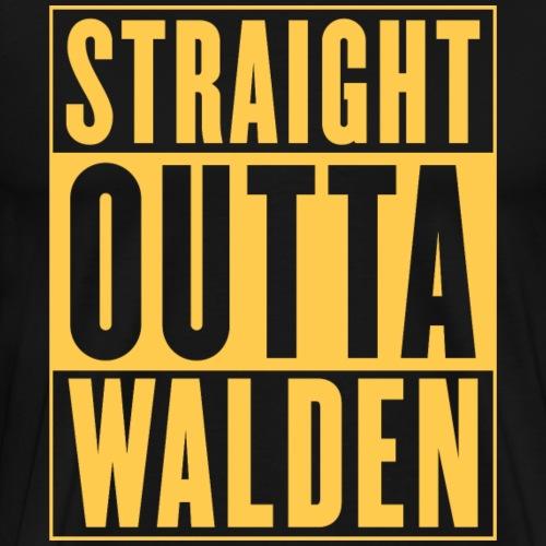 Straight Outta Walden - Men's Premium T-Shirt