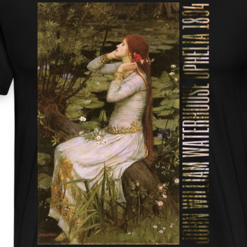 Ophelia 1894 - Men's Premium T-Shirt