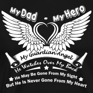 My Dad My Hero T Shirt - Men's Premium T-Shirt