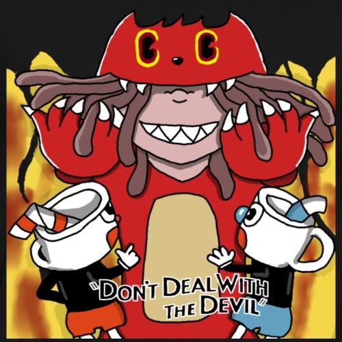 Don't Deal With the Tazmanian Devil - Men's Premium T-Shirt