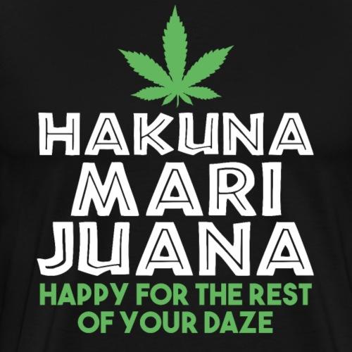 HAKUNA MARIJUNA Happy Daze - Men's Premium T-Shirt