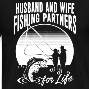 Husband And Wife Fishing Partners Shirt - Men's Premium T-Shirt