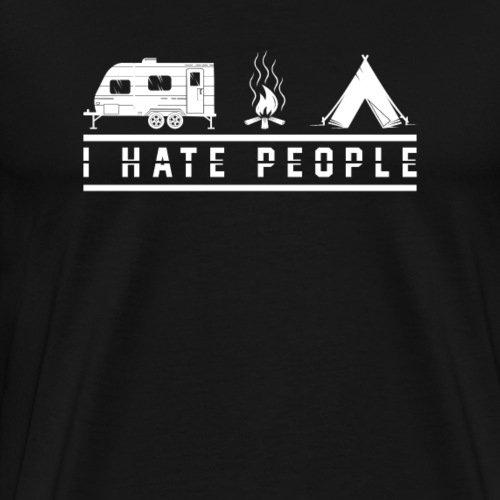 I Hate People Camping T-Shirt - Men's Premium T-Shirt