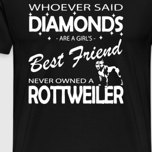 Whoever said diamonds are a girls best friend - Men's Premium T-Shirt