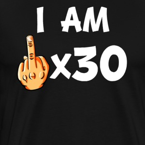 Middle Finger Times 30 Funny 30th Birthday - Men's Premium T-Shirt