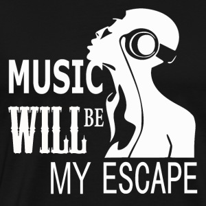 Music is my Escape - Men's Premium T-Shirt