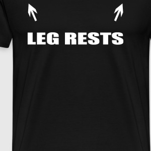 LEG RESTS - Men's Premium T-Shirt