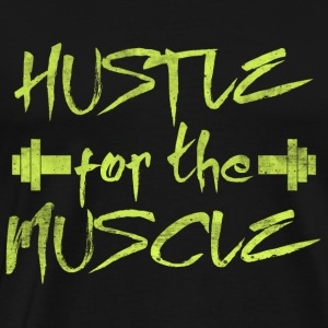 HUSTLE for the MUSCLE - Men's Premium T-Shirt