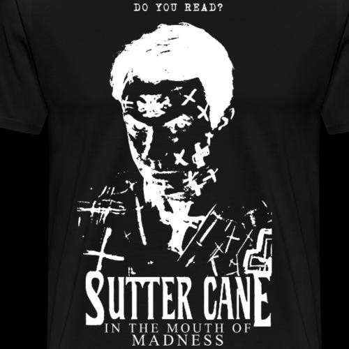 Sutter Cane - Men's Premium T-Shirt