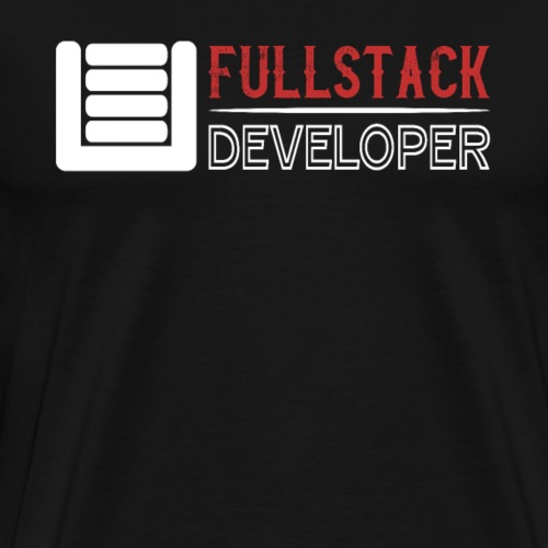FULLSTACK DEVELOPER - Men's Premium T-Shirt