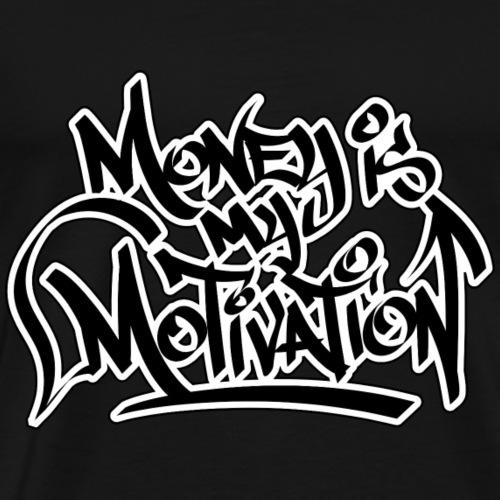Money Is My Motivation - Men's Premium T-Shirt