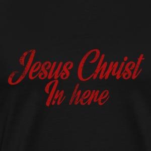 JESUS IN HERE - Men's Premium T-Shirt