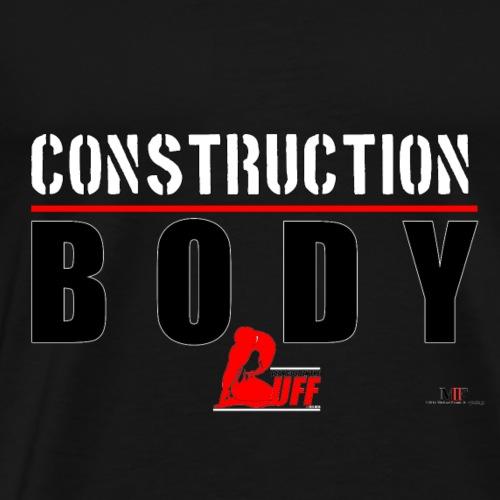 BODY UNDER CONSTRUCTION - Men's Premium T-Shirt