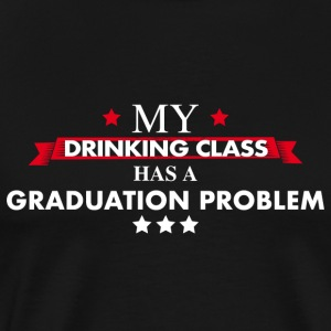 Graduation Class Drinking Team - Men's Premium T-Shirt