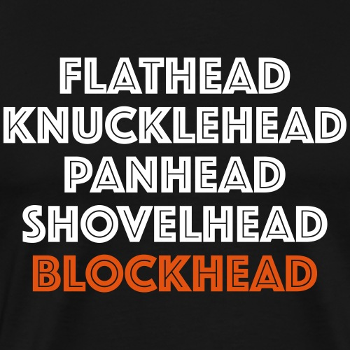 Blockhead - Men's Premium T-Shirt