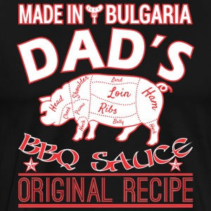 Made In Bulgaria Dads BBQ Sauce Original Recipe - Men's Premium T-Shirt
