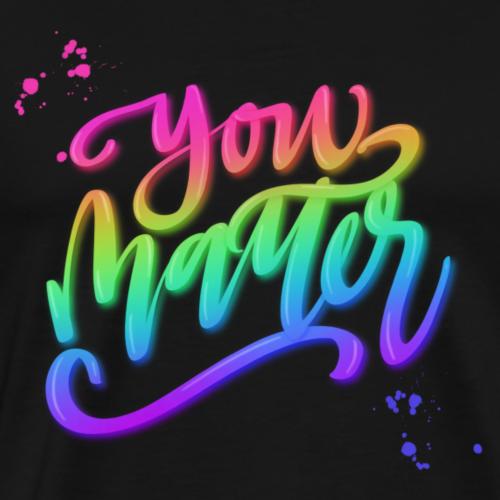 YOU MATTER - Men's Premium T-Shirt