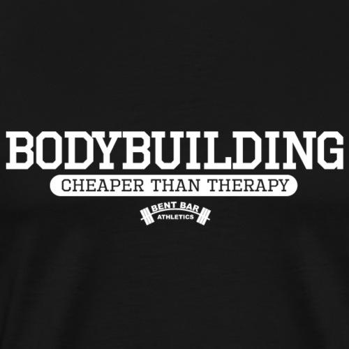 Bodybuilding - Cheaper Than Therapy - Men's Premium T-Shirt