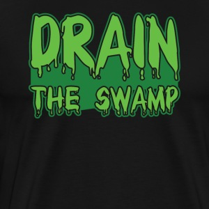 Drain The Swamp Tshirt - Men's Premium T-Shirt