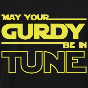 may your gurdy be in tune - Men's Premium T-Shirt