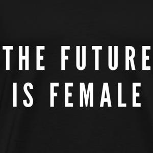 The future is female - Men's Premium T-Shirt