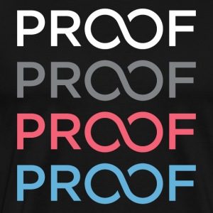 PROOF TEE 2.0 - Men's Premium T-Shirt