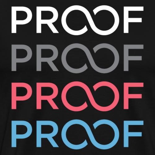 PROOF TEE 2.0 - Men's Premium T-Shirt