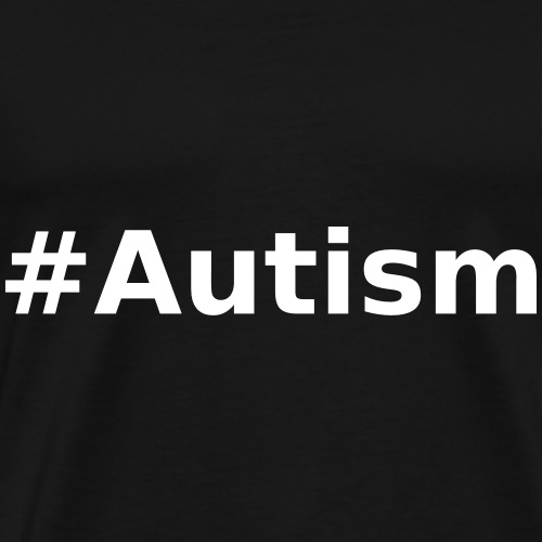#Autism - Men's Premium T-Shirt