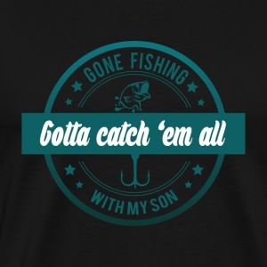 Gone fishing with my son - Men's Premium T-Shirt