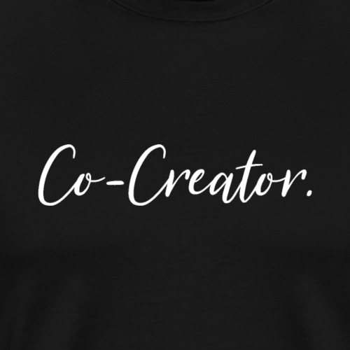 Co-Creator. - Men's Premium T-Shirt