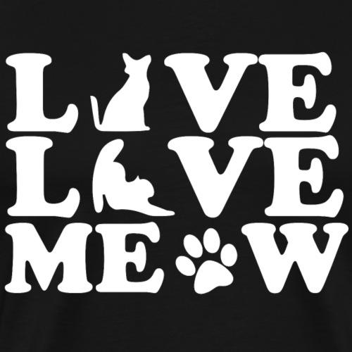 Live love meow T shirt Design Cat Lovers Premium - Men's Premium T-Shirt