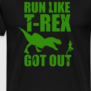 Run Like T Rex Got Out - Men's Premium T-Shirt
