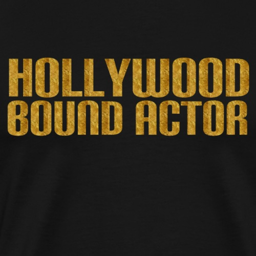 Hollywood Bound Actors - Men's Premium T-Shirt
