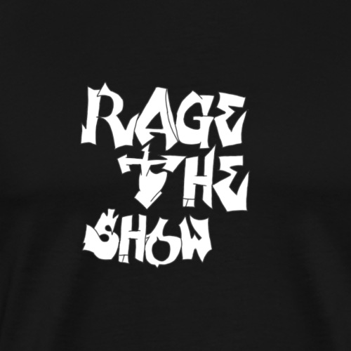 Rage The Show - Men's Premium T-Shirt
