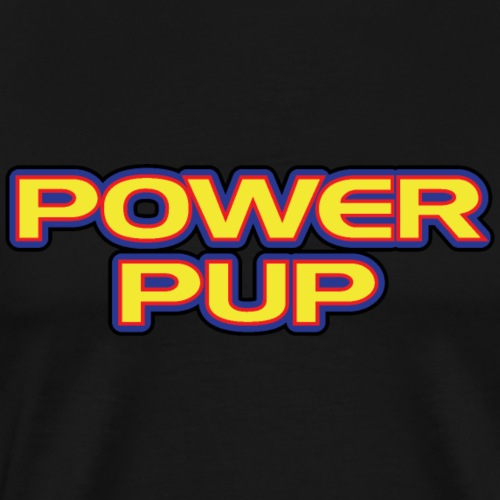 Power Pup Super Puppy Play Hero Comic Movie Strong - Men's Premium T-Shirt