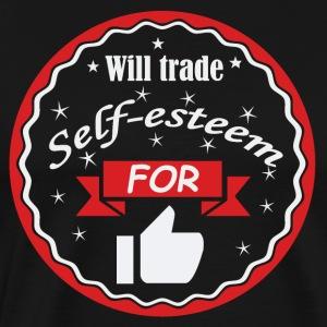 Will trade self-esteem for thumbs up - Men's Premium T-Shirt