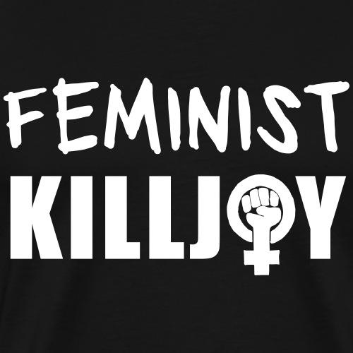 Feminist Killjoy - Men's Premium T-Shirt