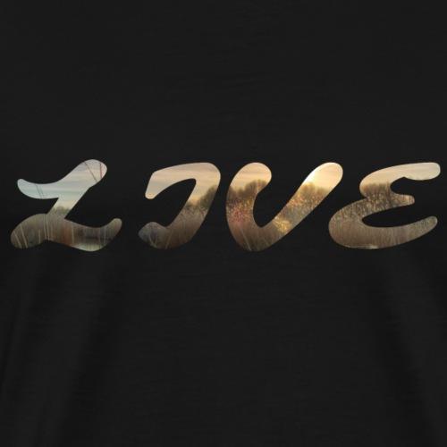 LIVE - Men's Premium T-Shirt
