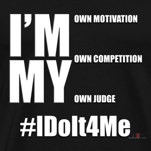 IM MY OWN... - Men's Premium T-Shirt
