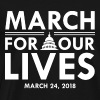 Control Guns Now March for Our Lives - Men's Premium T-Shirt