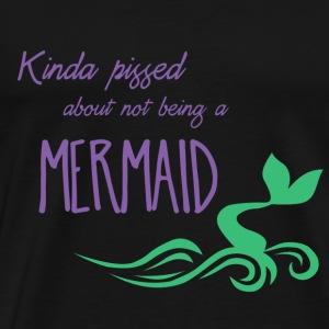 Pissed Mermaid - Men's Premium T-Shirt