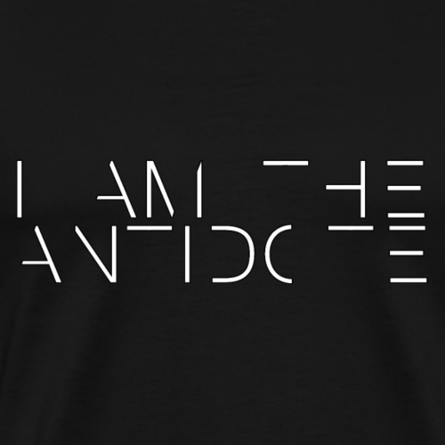 I am the antidote - Men's Premium T-Shirt