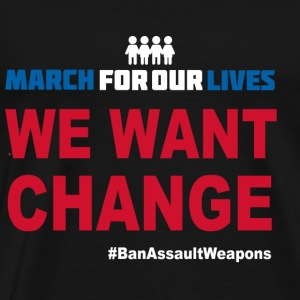 March For Our Lives - We Want Change - Men's Premium T-Shirt
