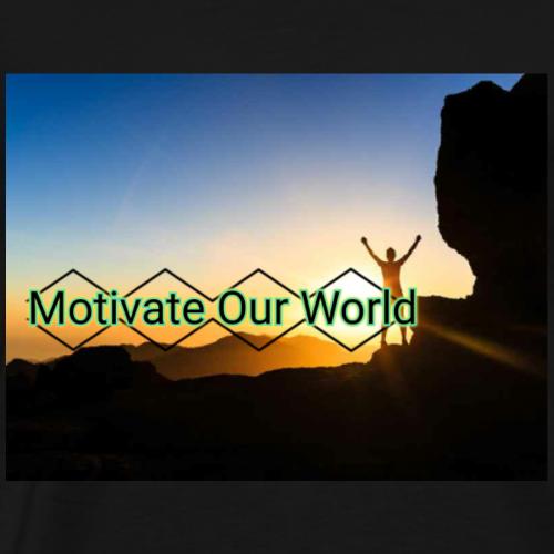 Motivate Our World - Men's Premium T-Shirt