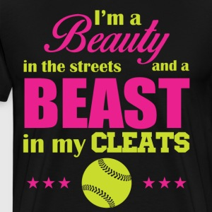 I'm a beauty in the streets and a beast - Men's Premium T-Shirt